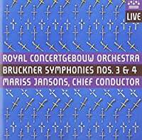Bruckner: Symphonies Nos. 3 & 4 (2009-10-13)