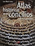 Atlas histórico de los concilios y de los sínodos (Nueva imagen)