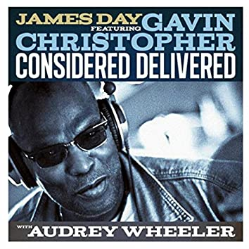 Considered Delivered (Chi-Town Step Mix) [feat. Gavin Christopher & Audrey Wheeler]
