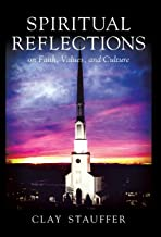 Spiritual Reflections: On Faith, Values, and Culture