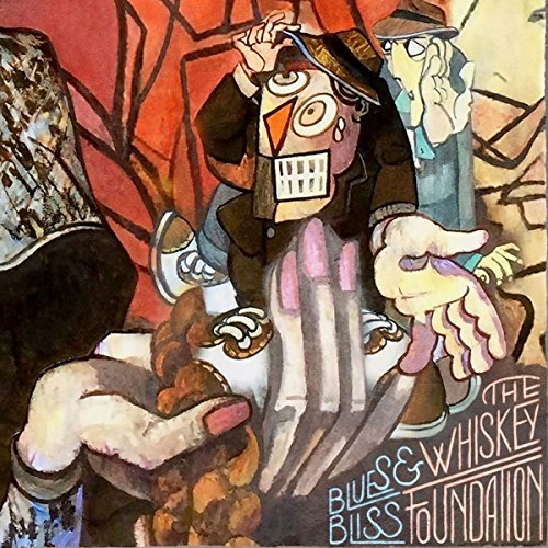 Whiskey Foundation - Blues And Bliss