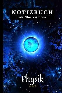 Blau Physik Notizbuch mit Illustrationen: Kariert Schulheft Perfekt für Schule. Machen Sie Ihre Notizen Einzigartig.