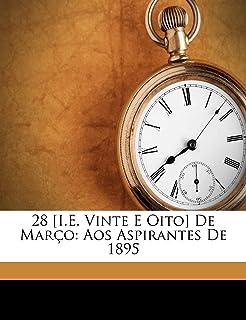 28 [i.E. Vinte E Oito] de Marco: Aos Aspirantes de 1895