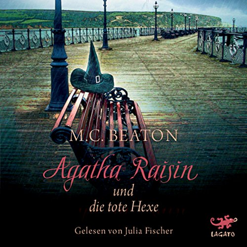 Agatha Raisin und die tote Hexe (Agatha Raisin 9) audiobook cover art