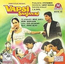 Vapsi Saajan Ki * Ashwini Bhave, Shoaib Khan, G Grover(film 1995)