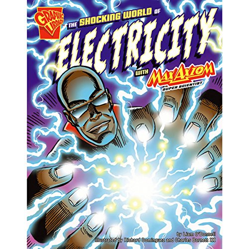 The Shocking World of Electricity with Max Axiom, Super Scientist audiobook cover art