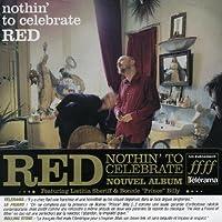 Nothin to Celebrate