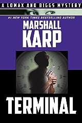 Terminal (Lomax and Biggs Book 5) Kindle Edition