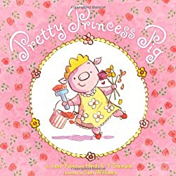 Pretty Princess Pig Children's Book