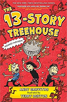 The 13-Story Treehouse: Monkey Mayhem! (The Treehouse Books Book 1) by [Andy Griffiths, Terry Denton]