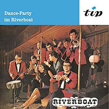 Dance-Party im Riverboat