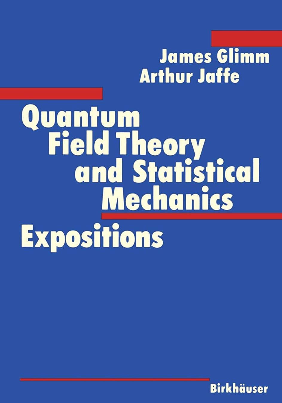 アナウンサーセミナー間接的Quantum Field Theory and Statistical Mechanics: Expositions