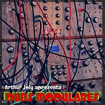 Arthur Joly Apresenta: Dubs Modulares