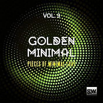 Golden Minimal, Vol. 9 (Pieces Of Minimal Love)
