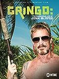 Gringo: The Dangerous Life of John McAfee