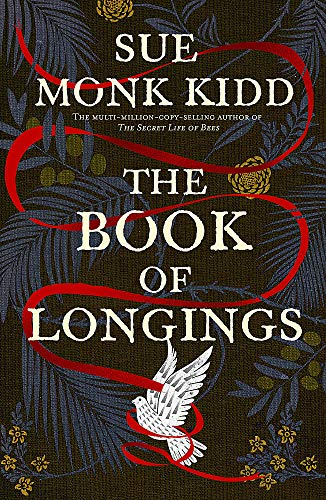 The Book of Longings: From the author of the international bestseller THE SECRET LIFE OF BEES