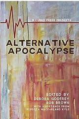 Alternative Apocalypse (Alternatives) Kindle Edition