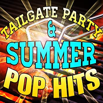 Tailgate Party & Summer Pop Hits