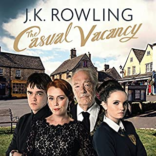 The Casual Vacancy                   By:                                                                                                                                 J.K. Rowling                               Narrated by:                                                                                                                                 Tom Hollander                      Length: 17 hrs and 50 mins     2,108 ratings     Overall 4.0