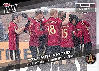 2017 Topps Now MLS #3 Atlanta United Soccer Card - 1st Win on March 12, 2017 - Only 132 made!