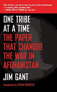 One Tribe at a Time: The Paper that Changed the War in Afghanistan