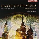 Tsar of Instruments: Organ Music from Russia (Quinn)