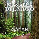 Gaman - Más allá del muro