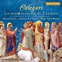 Calegari - La resurrezione di Lazzaro / Academia de li Musici ・ Bressan