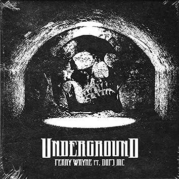 Underground (feat. DOP3 MC)