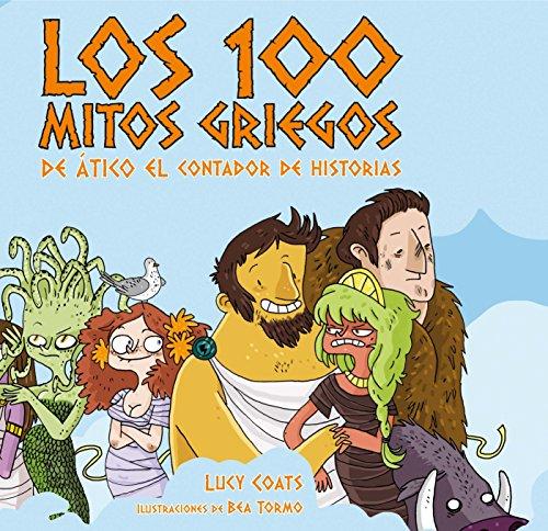 Los cien mitos griegos de Ático el contador de historias (Para aprender...