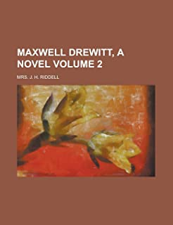 Maxwell Drewitt, a Novel Volume 2