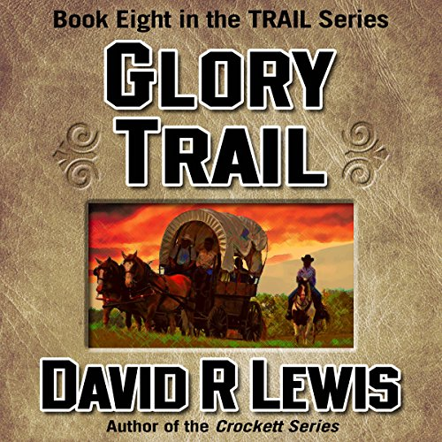 Glory Trail audiobook cover art