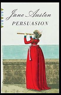 Persuasion: a classics illustrated edition