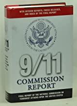 9/11 Commission Report : Final Report of the National Commission on Terrorist Attacks Upon the United States - With Interi...