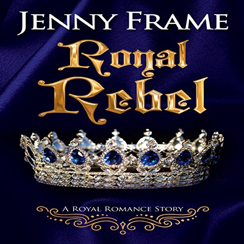Royal Rebel                   By:                                                                                                                                 Jenny Frame                               Narrated by:                                                                                                                                 Nicola Victoria Vincent                      Length: 7 hrs and 38 mins     242 ratings     Overall 4.5