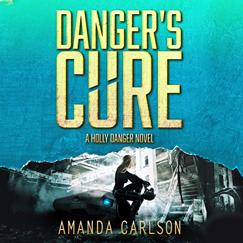 Danger's Cure audiobook cover art