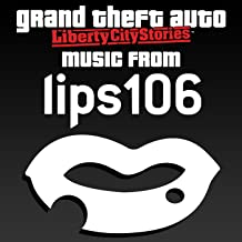Grand Theft Auto: Liberty City Stories - Music from Lips 106 (Original Video Game Soundtrack)