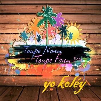 Yo koléy (Comédie musicale Toupé nonm, Toupé Fanm)