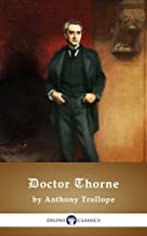 Doctor Thorne by Anthony Trollope (Illustrated)