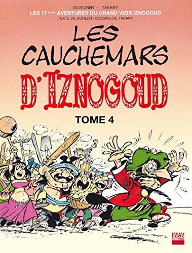 Iznogoud - tome 17 - Les cauchemars d'Iznogoud 4 (BANDE DESSINEE)
