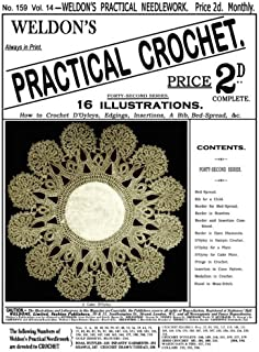Weldon's 2D #159 c.1898 - Practical Crochet, Edgings, Insertions & D'Oyleys (Weldon's Practical Needlework)