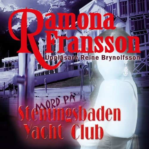 Mord på Stenungsbaden Yacht Club [Murder at the Stenungsbaden Yacht Club] audiobook cover art