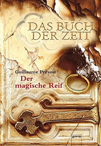 Der magische Reif: Das Buch der Zeit (3)
