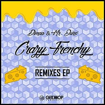 Crazy Frenchy Remixes