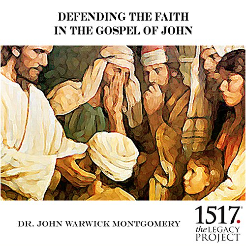 Defending the Faith in the Gospel of John audiobook cover art