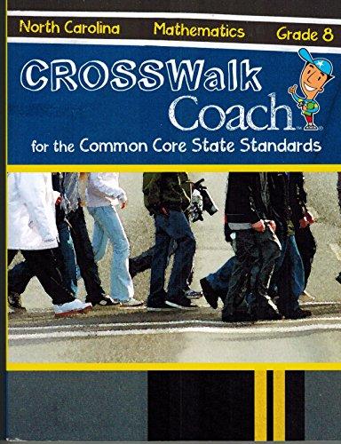 Crosswalk Coach for the Common Core State Standards (Mathematics Grade 8)