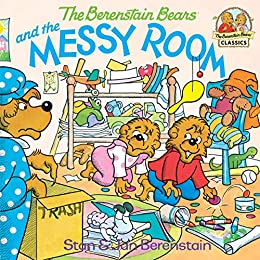 The Berenstain Bears and the Messy Room (First Time Books(R)) by [Stan Berenstain, Jan Berenstain]