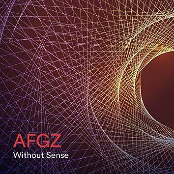 Without Sense