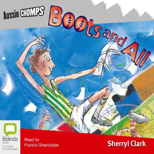 Boots and All                   By:                                                                                                                                 Sheryl Clark                               Narrated by:                                                                                                                                 Francis Greenslade                      Length: 1 hr and 10 mins     Not rated yet     Overall 0.0