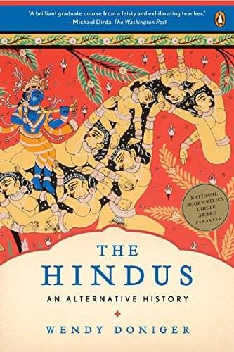 Compare Textbook Prices for The Hindus: An Alternative History Illustrated Edition ISBN 9780143116691 by Doniger, Wendy